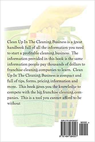 Clean up in the Cleaning Business: A Comprehensive Guide on How to ...
