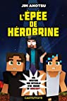 La saga de Herobrine, tome 1 : L'Épée de Herobrine par Anotsu
