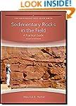Sedimentary Rocks in the Field: A Pra...