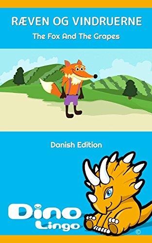 Ræven Og Vindruerne (Danish Edition) (The Fox And The Grapes Moral Lesson)