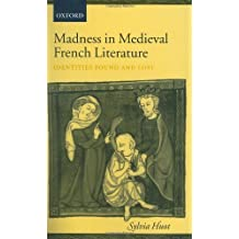 Amazon sylvia huot books biography blog audiobooks kindle madness in medieval french literature identities found and lost by sylvia huot 2003 fandeluxe Images