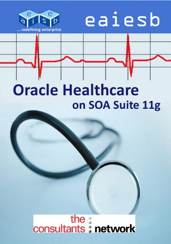 Oracle Healthcare: on SOA Suite 11g Pdf