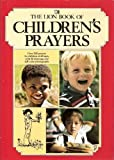 Lion Book of Children's Prayers, Mary Batchelor, 0856480703