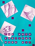 The Arts Festival Work Kit, Korza, Pam and Magie, Dian, 0945464029