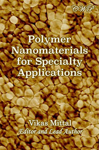 (Polymer Nanomaterials for Specialty Applications (Nanomaterials and Nanotechnology))