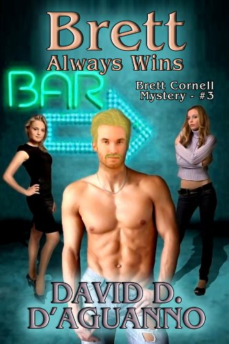Book: Brett Always Wins (Brett Cornell Mysteries) by David D. D'Aguanno