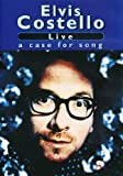 Elvis Costello - Live - A Case For Song [DVD] [2006]