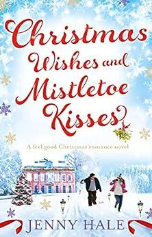 Christmas Wishes Mistletoe Kisses romance ebook product image