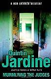 Murmuring the Judges, Quintin Jardine, 0755358651