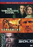 The Thirteenth Floor/Screamers /Solo