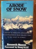 Abode of Snow, Kenneth Mason, 089886142X