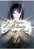 Cours d'Alchimie Traditionnelle 88 de La Nouvelle Atlantide, par Jacques Grimault