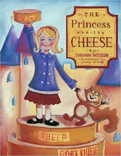 Book The Princess And The Cheese by Shannon Patterson (2006-10-12)