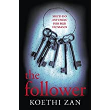 The Follower: The gripping, heart-pounding psychological thriller