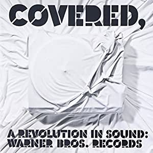 Covered, A Revolution In Sound: Wb Reaco