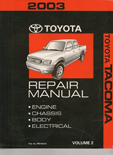 2003 toyota tacoma repair manual volume 1 amazon com books rh amazon com 2008 toyota tacoma haynes manual 2008 toyota tacoma repair manual