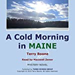 A Cold Morning in Maine | Terry Boone