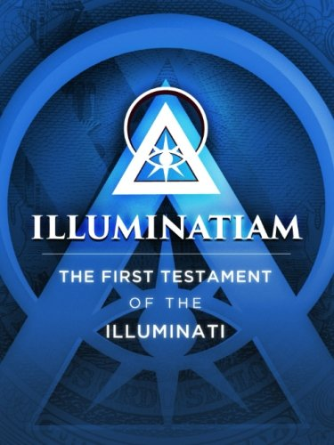 Illuminatiam  The First Testament Of The Illuminati