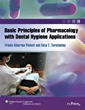 By Frieda Atherton Pickett - Basic Principles of Pharmacology with Dental Hygiene Applications