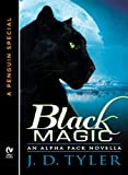 Black Magic by J.D. Tyler front cover