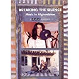 Breaking The Silence - Music In Afghanistan [DVD] [NTSC]