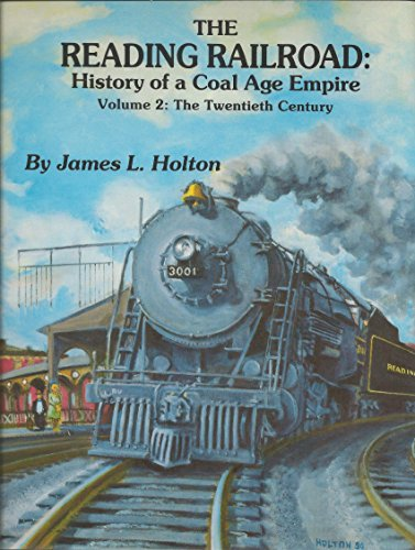Reading Railroad History of a Coal Age Empire the 20th Century: 002