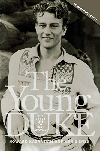 young-duke-the-early-life-of-john-wayne