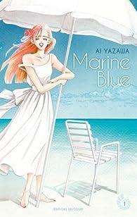 Marine Blue, tome 1 par Ai Yazawa