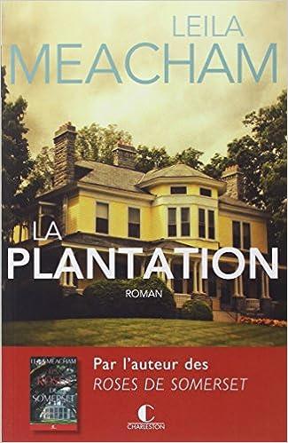 Lire en ligne La plantation pdf