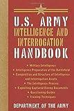 U.S. Army Intelligence and Interrogation Handbook (US Army Survival)