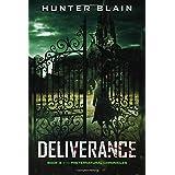 Deliverance: A Preternatural Chronicles Novella (The Preternatural Chronicles)