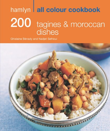 Hamlyn All Colour Cookery: 200 Tagines & Moroccan Dishes: Hamlyn All Colour Cookbook by Hamlyn