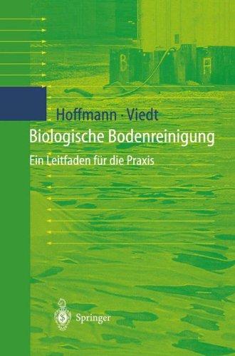 Biologische Bodenreinigung: Ein Leitfaden für die Praxis