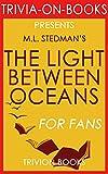 Trivia: The Light Between Oceans: A Novel By M.L. Stedman (Trivia-On-Books)