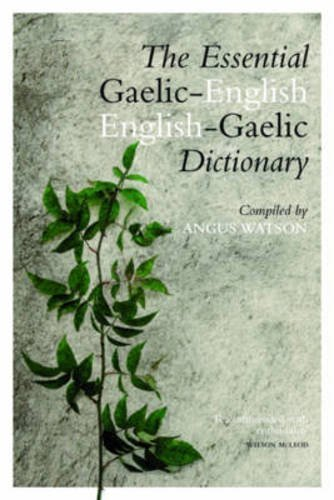 (Essential English-Gaelic/Gaelic-English Dictionary)