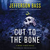 Cut to the Bone: A Body Farm Novel, Book 0.5 | Jefferson Bass