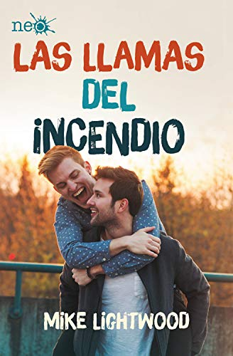 Las llamas del incendio (Fuego y Hielo 3) (Spanish Edition) de [Lightwood, Mike]