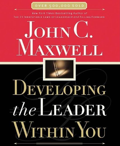 Developing The Leader Within You by HarperCollins Christian Pub.