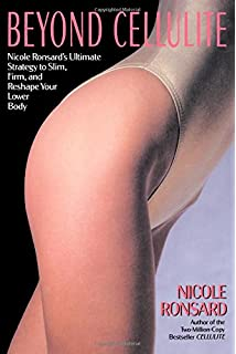 Thin thighs in 30 days wendy stehling louis falcone john olson beyond cellulite nicole ronsards ultimate strategy to slim firm and reshape your lower body fandeluxe Gallery