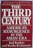 The Third Century, Joel Kotkin and Yoriko Kishimoto, 0517569841
