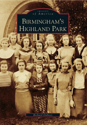 Birmingham's Highland Park (AL) (Images of America)