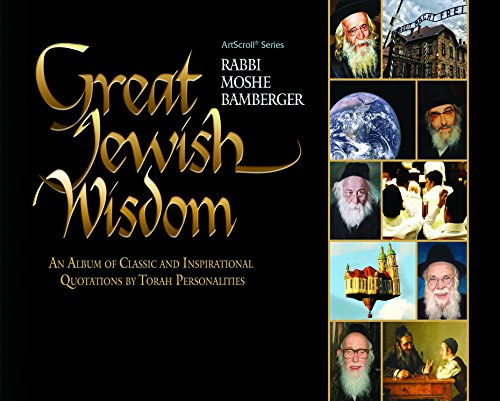 Wisdom Album (Great Jewish Wisdom: An Album of Classic and Inspirational Quotations by Torah Personalities)