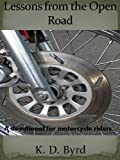 Lessons from the Open Road: A Devotional for Motorcycle Riders