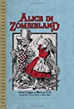 Alice in Zombieland, Lewis Carroll, 1402256213
