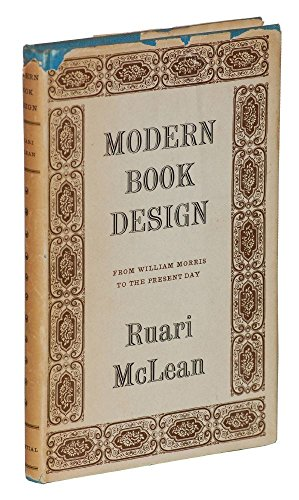 Modern book design;: From William Morris to the present day