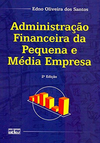 Administração Financeira Da Pequena E Média Empresa