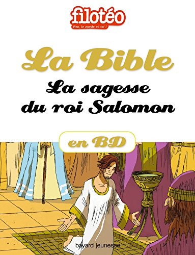 La Bible En BD, La Sagesse Du Roi Salomon Filotéo Doc French Edition