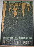 Winter in Jerusalem, Blanche D'Alpuget, 0671498088