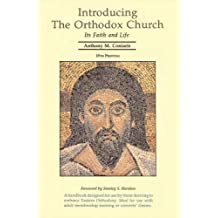 Introducing the Orthodox Church: Its Faith and Life