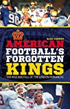 American Football's Forgotten Kings: The Rise and Fall of the London Monarchs
